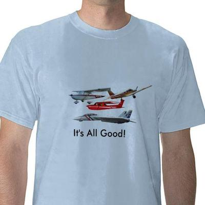 It's all good t -shirt